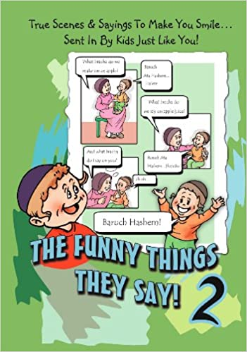 The Funny Things They Say! #2