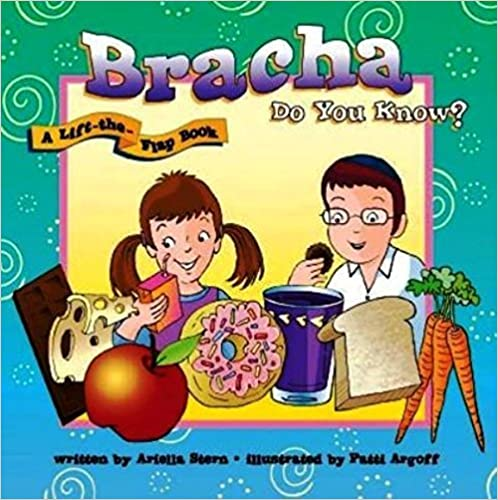 Bracha Do You Know? (A Lift The Flap Book)