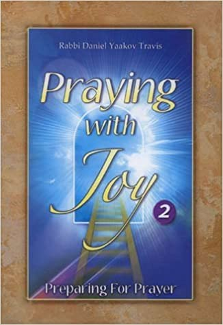 Praying With Joy Volume 2, Pocket Size Hardcover by Rabbi Daniel Yaakov Travis