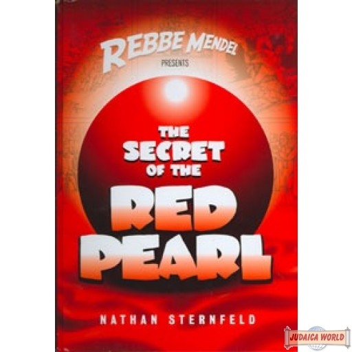 Rebbe Mendel #3: The Secret of the Red Pearl