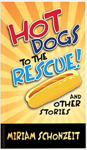 Hot Dogs to the Rescue, Soft Cover