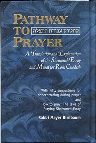 Pathway to Prayer: Nusach Ashkenaz, Weekday Hardcover by Rabbi Mayer Birnbaum