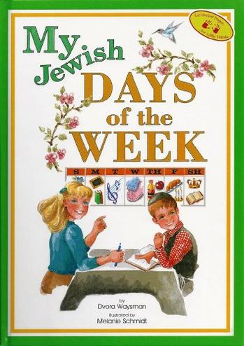 My Jewish Days of the Week (Hard Cover)