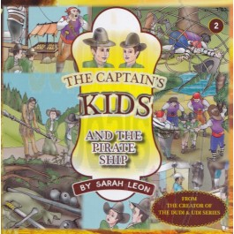 The Captain's Kids #2 - And The Pirate Ship