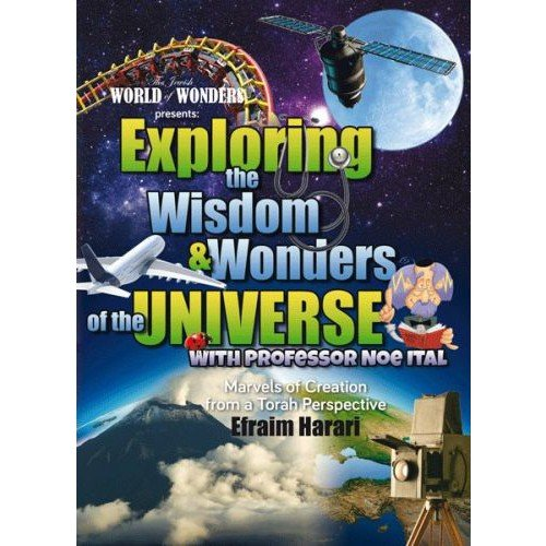 Exploring the Wisdom and Wonders ofthe Universe