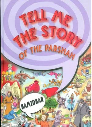 Tell Me The Story Of The Parshah Bamidbar