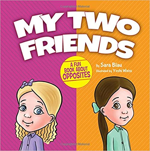 My Two Friends - a fun book about
