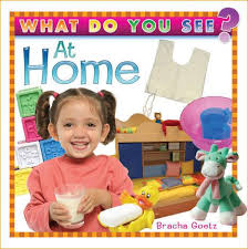 What Do You See at Home?