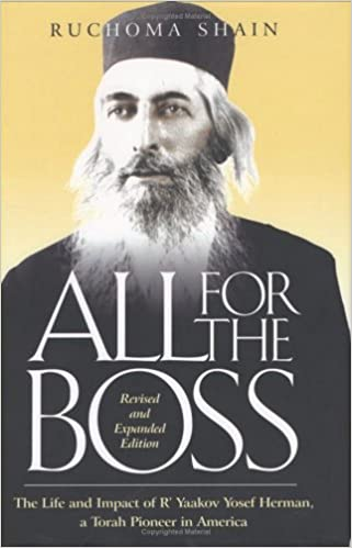 All for the Boss by Ruchoma Shain