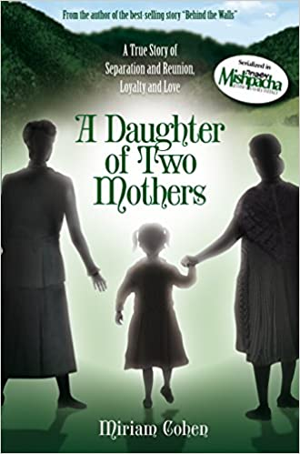 A Daughter of Two Mother by Miriam Cohen
