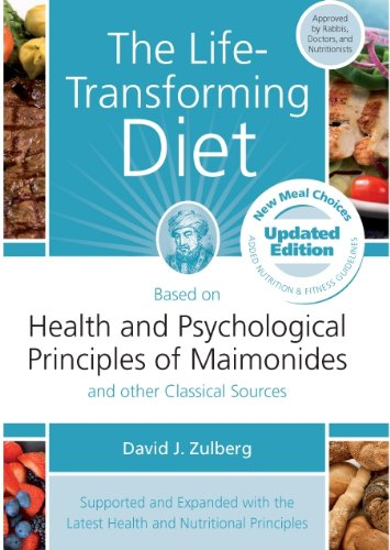 The Life Transforming Diet: Based on Health and Psychological Principles of Miamonides by David J. Zulberg