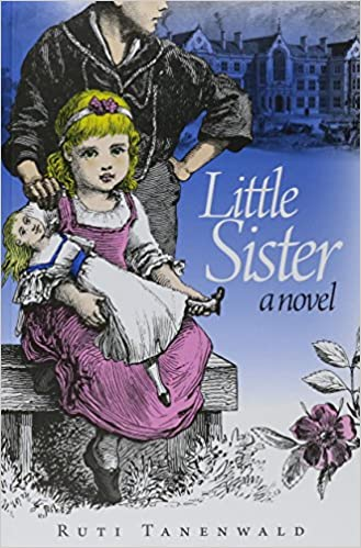 Little Sister by Ruti Tanenwald
