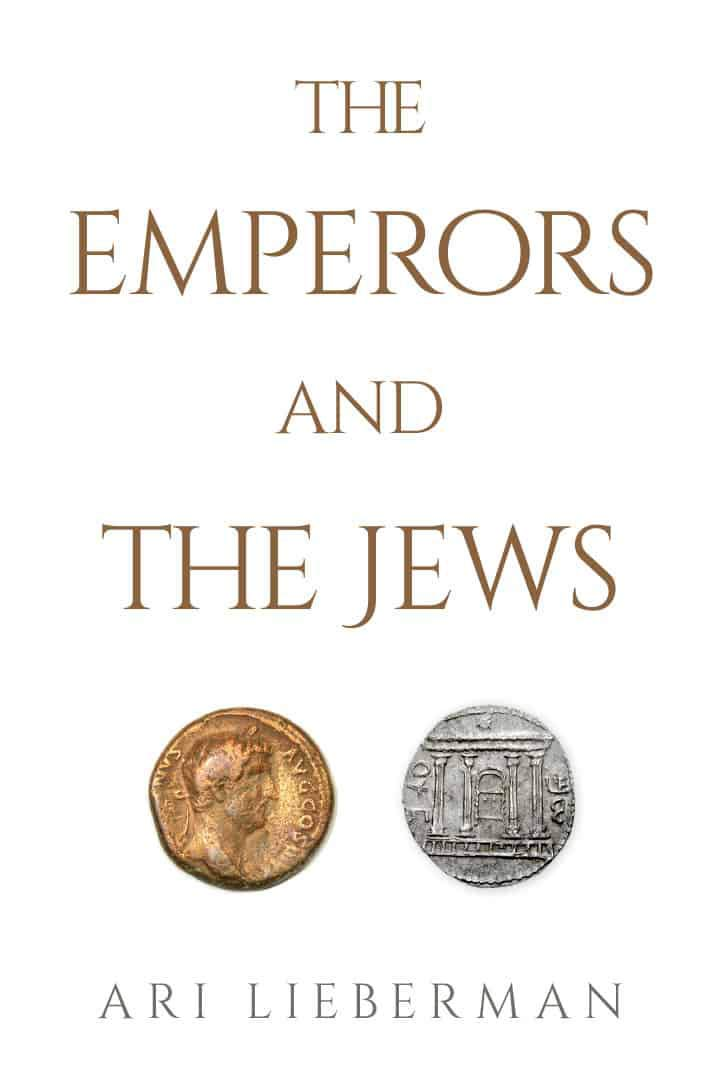 The Emperors and the Jews by Ari Lieberman