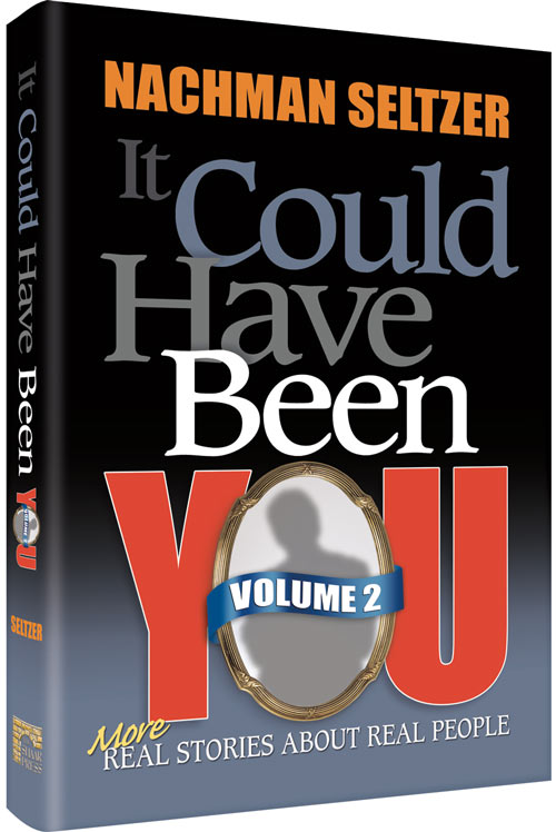 It Could Have Been You Volume 2 By Rabbi Nachman Seltzer