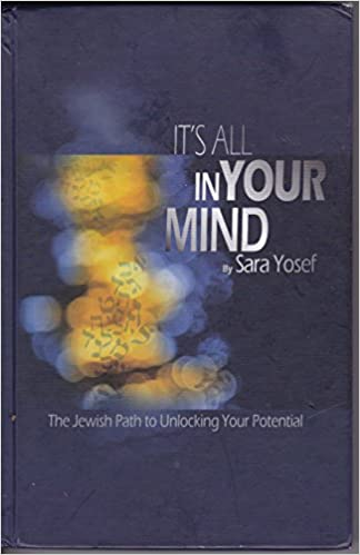 It's All in Your Mind by Sara Yosef