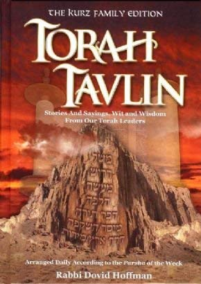 Torah Tavlin Stories and Sayings, Wit and Wisdom From Our Torah Leaders by Rabbi Dovid Hoffman