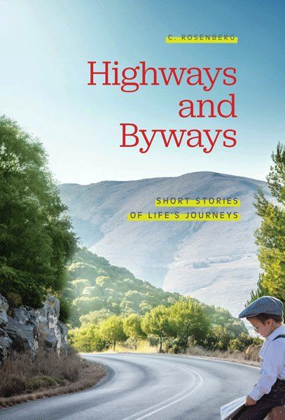 Highways and Byways by C. Rosenberg