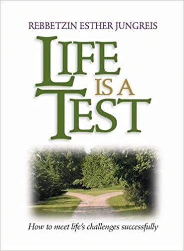 LIFE IS A TEST [REB. JUNGREIS]