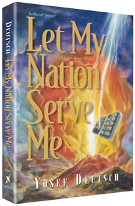 Let My Nation Serve Me By Yosef Deutsch