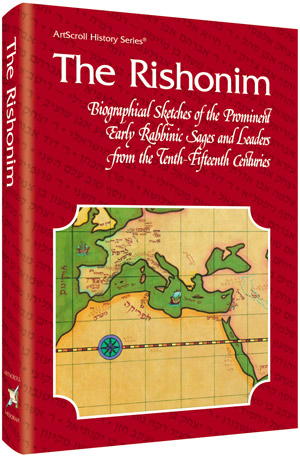The Rishonim By Rabbi Hersh Goldwurm