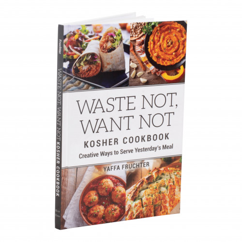 Waste Not, Want Not Kosher Cookbook by Yaffa fruchter