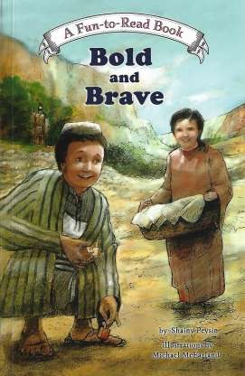 Bold and Brave By Shainy Peysin Michael McFarland