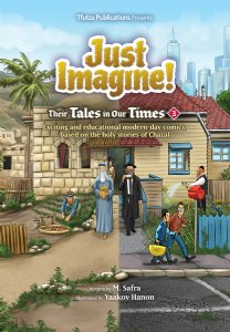 Just Imagine! Their Tales in Our Times Volume 3