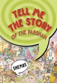 Tell Me The Story Of The Parshah-Shemos