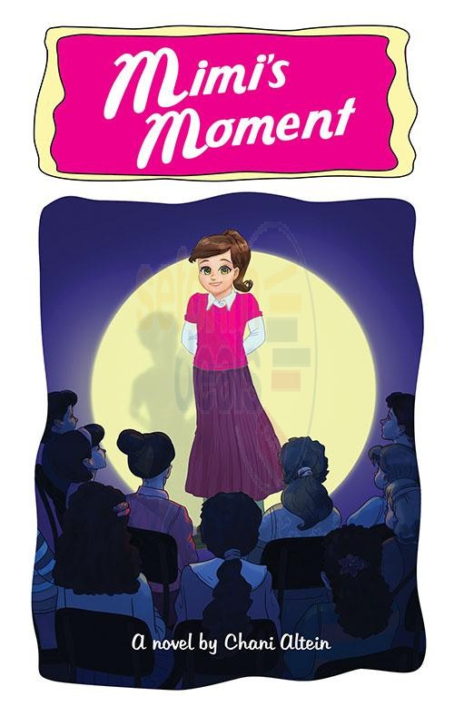 MIMI'S MOMENT By Chani Altein