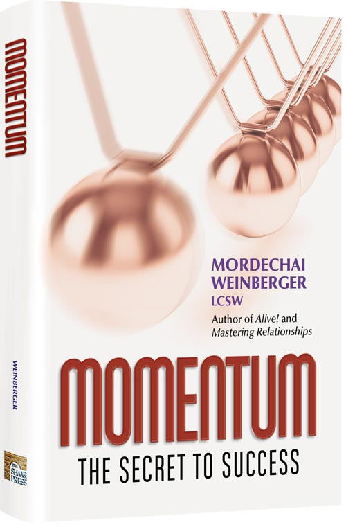 Momentum by Mordechai Weinberger LCSW