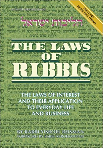LAWS OF RIBBIS (Rabbi Reisman)