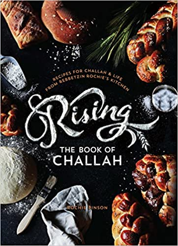 RISING: The Book of Challah by Rochie Pinson