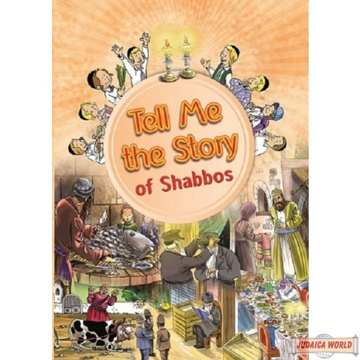 Tell Me the Story of Shabbos (Laminated Pages)