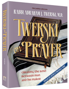 Twerski on Prayer By Rabbi Abraham J. Twerski