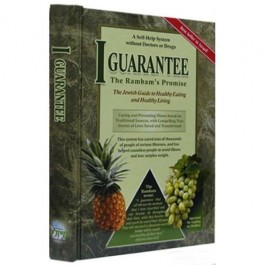 I Guarantee - The Rambam's Promise - Healthy Living