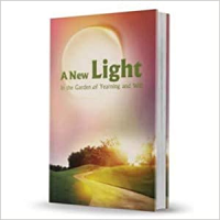 A New Light: In the Garden of Yearning & Will  by Rabbi Shalom Arush