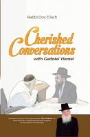 Cherished Conversations by: Rav Dov Eliach