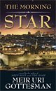 The Morning Star by Meir Uri Gottesman