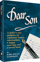 Dear Son By Rabbi Eliyahu Goldschmidt