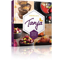 Cooking With Tanya By Tanya Rosen