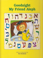 Goodnight My Friend Aleph (Hard Cover)