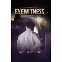 Eyewitness by Rachel Schorr