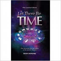 Let There Be Time by Shaya Winiarz
