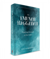 The Emunah Haggadah by Rabbi Levi Felsenthal