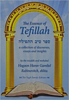 Essence of Tefillah by Harav Gamliel Rabinovitch