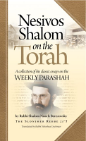Nesivos Shalom On The Torah by: Yehoshua Dyckman