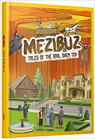 Mezibuz (Tales of The Baal Shem Tov) Comic Book