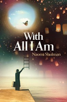 With All I Am - For Married Women Only! by Naomi Shulman