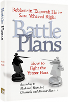 Battle Plans By Rebbetzin Tziporah Heller and Sara Yoheved Rigler
