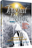 Touched by a Prayer 2 By Rabbi Yechiel Spero